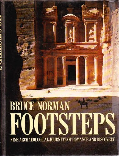 Footsteps : Nine Archaeological Journeys of Romance & Discovery