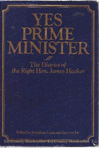 Yes Prime Minister: The Diaries of the Right Hon. James Hacker (9780881623352) by Jonathan Lynn; Antony Jay