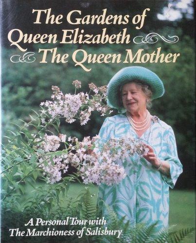 9780881623581: The gardens of Queen Elizabeth, the Queen Mother