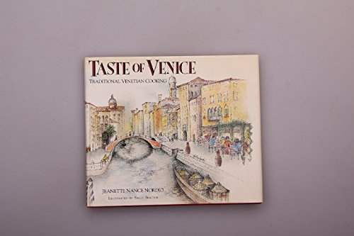 9780881623659: Taste of Venice: Traditional Venetian Cooking