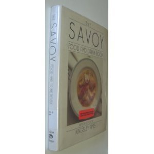 9780881623741: The Savoy Food and Drink Book