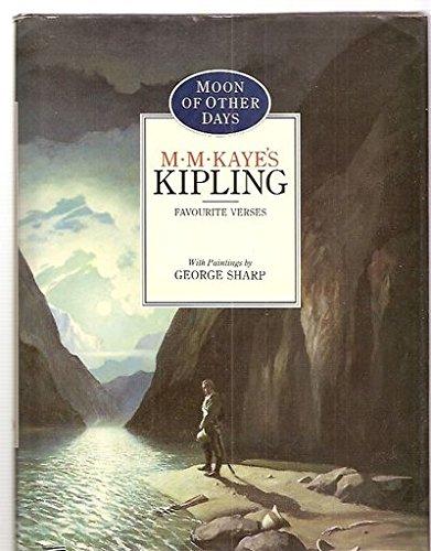Moon of other Days M M Kayes: Rudyard Kipling
