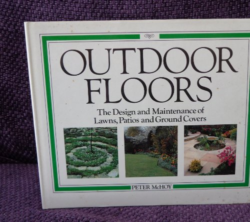 Outdoor floors: The design and maintenance of: Peter McHoy