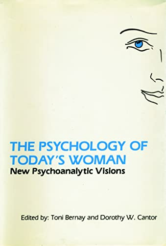 9780881630367: The Psychology of Today's Woman: New Psychoanalytic Visions