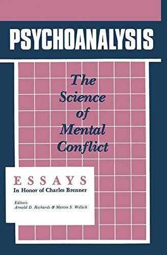 9780881630541: Psychoanalysis: The Science of Mental Conflict