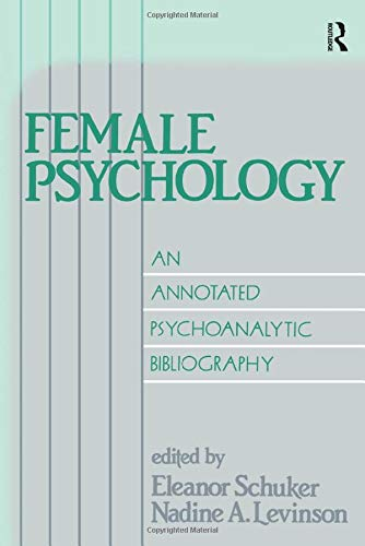 9780881630879: Female Psychology: An Annotated Psychoanalytic Bibliography