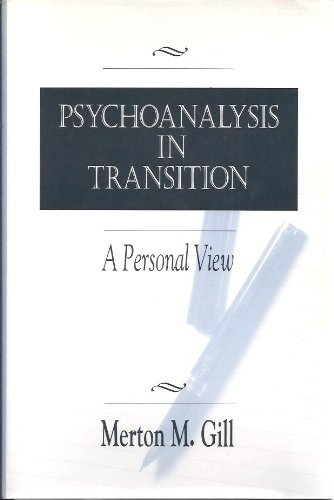 9780881631128: Psychoanalysis in Transition: A Personal View