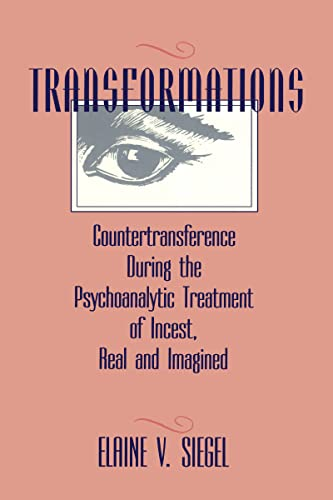 9780881631173: Transformations: Countertransference During the Psychoanalytic Treatment of Incest, Real and Imagined