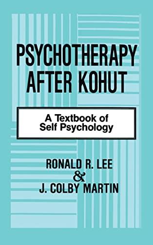 9780881631296: Psychotherapy After Kohut: A Textbook of Self Psychology
