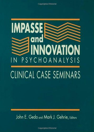 9780881631425: Impasse and Innovation in Psychoanalysis: Clinical Case Seminars