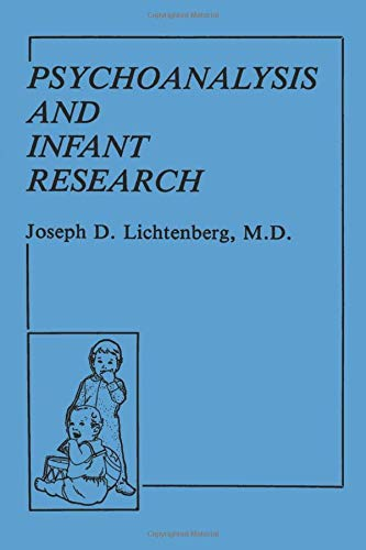 9780881631456: Psychoanalysis and Infant Research
