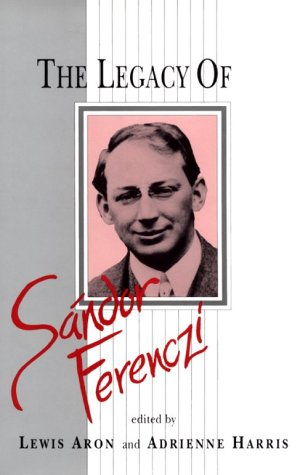 9780881631494: The Legacy of Sandor Ferenczi