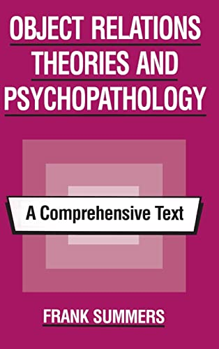 9780881631555: Object Relations Theories and Psychopathology: A Comprehensive Text