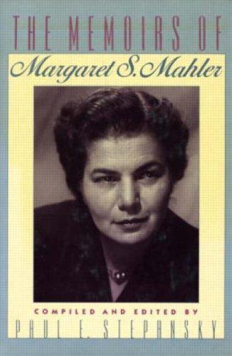 9780881631685: The Memoirs of Margaret S. Mahler