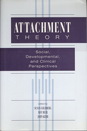 9780881631845: Attachment Theory: Social, Developmental and Clinical Perspectives