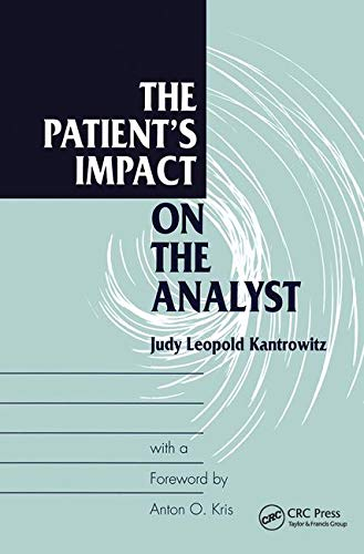 9780881632118: The Patient's Impact on the Analyst