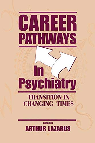 9780881632170: Career Pathways in Psychiatry: Transition in Changing Times