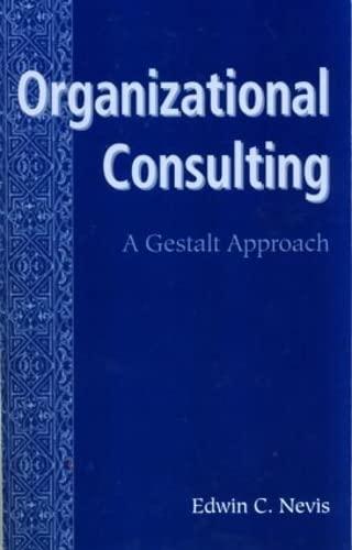 9780881632491: Organizational Consulting: A Gestalt Approach