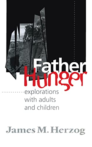 9780881632590: Father Hunger: Explorations with Adults and Children