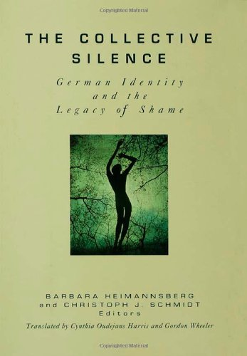 9780881632637: The Collective Silence: German Identity and the Legacy of Shame