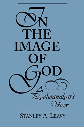 9780881632767: In the Image of God: A Psychoanalyst's View