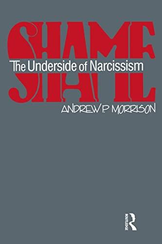 9780881632804: Shame: The Underside of Narcissism