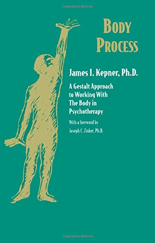 9780881632835: Body Process: A Gestalt Approach to Working with the Body in Psychotherapy (Jossey-Bass Social and Behavioral Sciences)