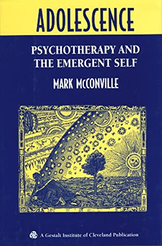 9780881632910: Adolescence: Psychotherapy and the Emergent Self