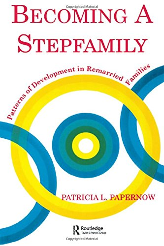 9780881633092: Becoming a Stepfamily: Patterns of Development in Remarried Families (Gestalt Institute of Cleveland Book)