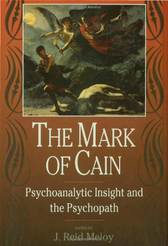 9780881633108: The Mark of Cain: Psychoanalytic Insight and the Psychopath