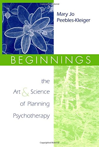 9780881633139: Beginnings: The Art and Science of Planning Psychotherapy