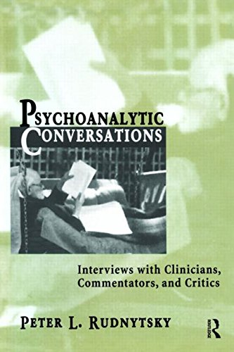9780881633283: Psychoanalytic Conversations: Interviews with Clinicians, Commentators, and Critics