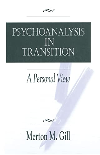 9780881633351: Psychoanalysis in Transition: A Personal View