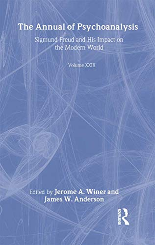 9780881633429: The Annual of Psychoanalysis, V. 29: Sigmund Freud and His Impact on the Modern World