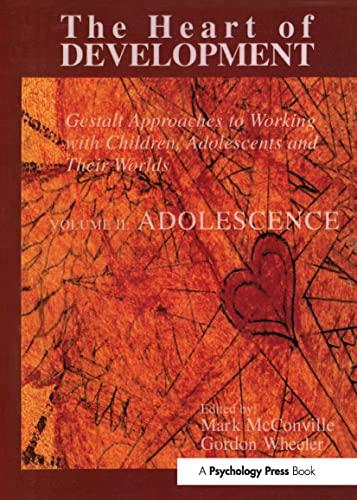 9780881633504: Heart of Development, V. 2: Adolescence (Gestatt Press)
