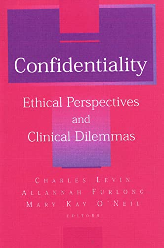 9780881633559: Confidentiality: Ethical Perspectives and Clinical Dilemmas