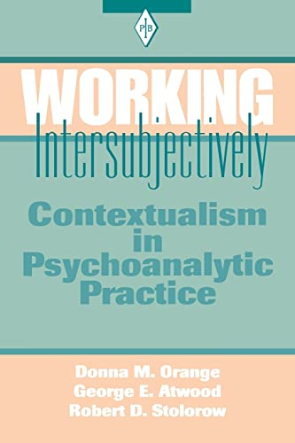 9780881633603: Working Intersubjectively: Contextualism in Psychoanalytic Practice (Psychoanalytic Inquiry Book Series)