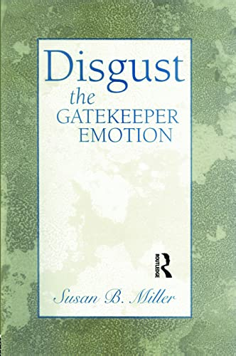 9780881633870: Disgust: The Gatekeeper Emotion: Psychiatric Patients Come to the Emergency Room