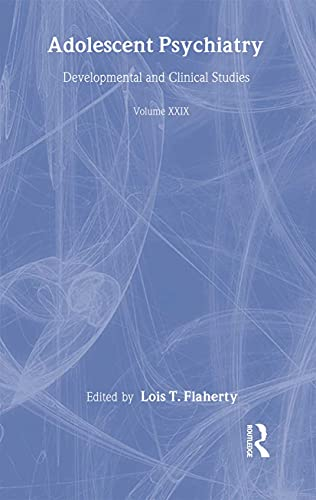 Adolescent Psychiatry, Vol. 29