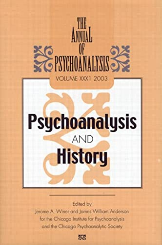 The Annual of Psychoanalysis: V. 31: Psychoanalysis and History (Hardback)