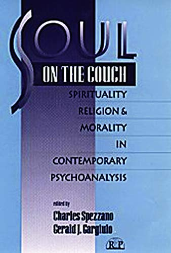 9780881634068: Soul on the Couch: Spirituality, Religion, and Morality in Contemporary Psychoanalysis (Relational Perspectives Book Series)