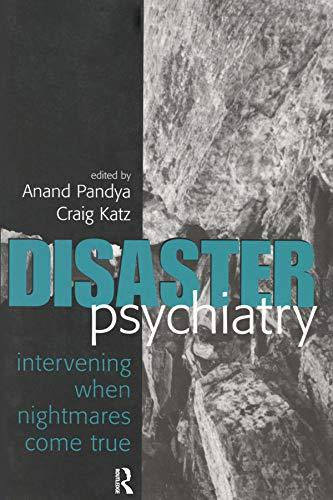 9780881634181: Disaster Psychiatry: Intervening When Nightmares Come True