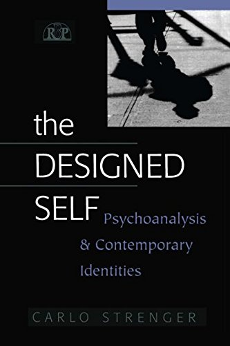 9780881634198: The Designed Self: Psychoanalysis and Contemporary Identities (Relational Perspectives Book Series)