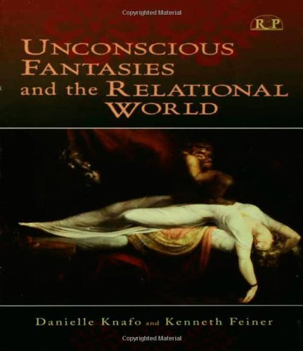 9780881634204: Unconscious Fantasies and the Relational World (Relational Perspectives Book Series)