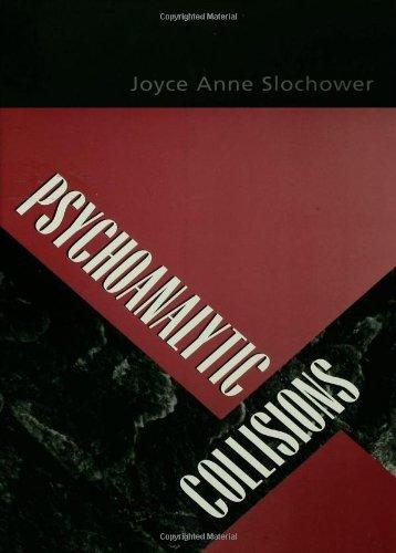 9780881634259: Psychoanalytic Collisions