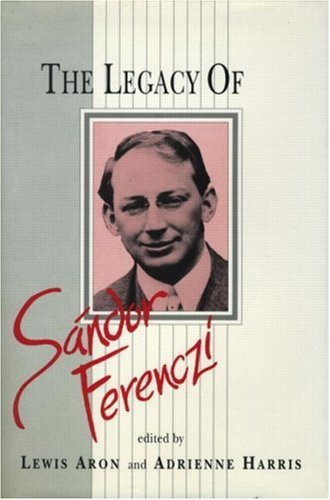 9780881634297: The Legacy of Sandor Ferenczi