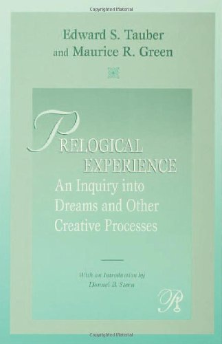 9780881634501: Prelogical Experience: An Inquiry into Dreams and Other Creative Processes (Psychoanalysis in a New Key Book Series)