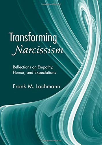 9780881634686: Transforming Narcissism: Reflections on Empathy, Humor, and Expectations (Psychoanalytic Inquiry Book Series)