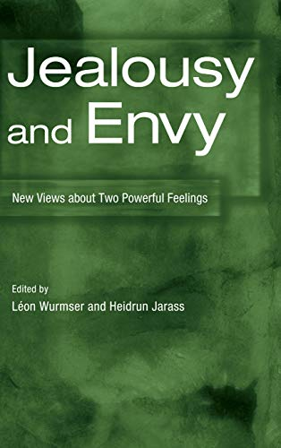 9780881634709: Jealousy and Envy: New Views about Two Powerful Feelings (Psychoanalytic Inquiry Book Series)