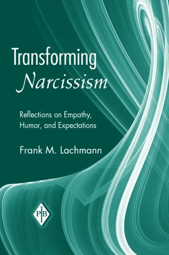 9780881634792: Transforming Narcissism: Reflections on Empathy, Humor, and Expectations (Psychoanalytic Inquiry Book Series)